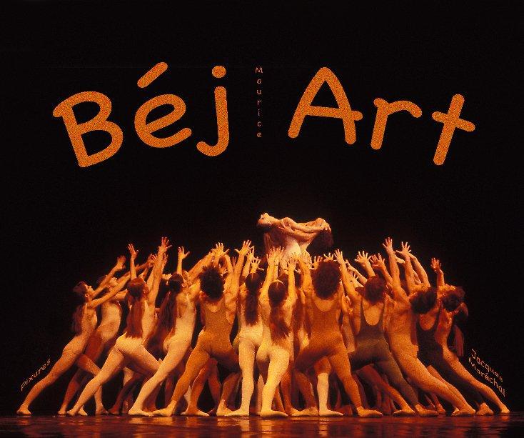 View Bej Art by Jacques Maréchal