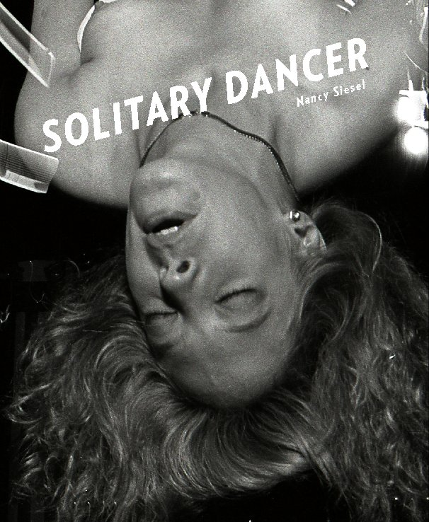 View Solitary Dancer by Nancy Siesel