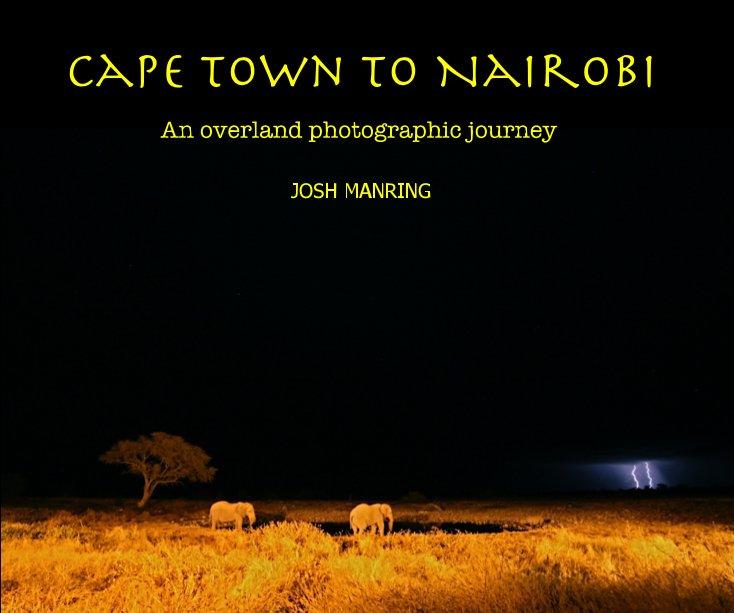 View Cape Town to Nairobi by JOSH MANRING