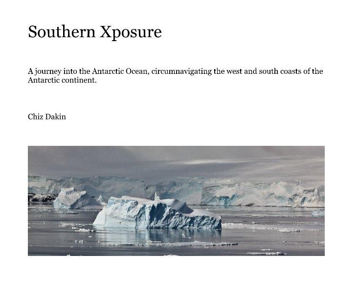 View Southern Xposure by Chiz Dakin