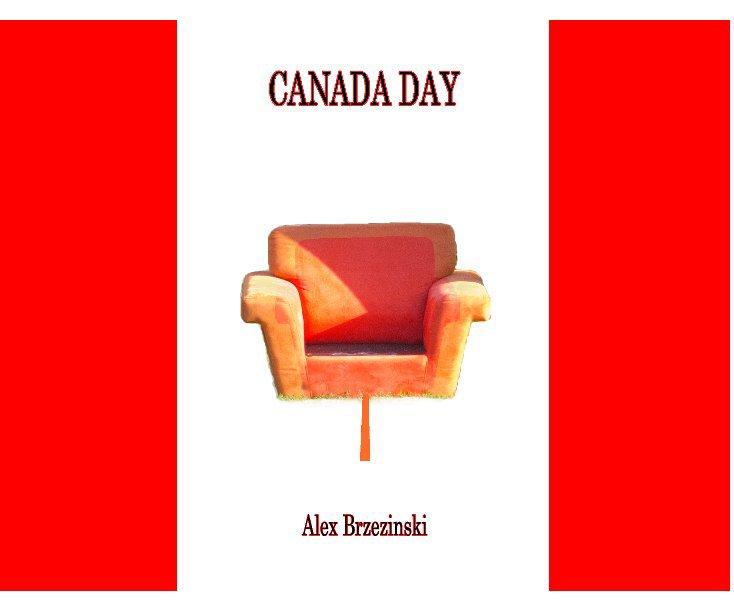 View Canada Day by Alex Brzezinski