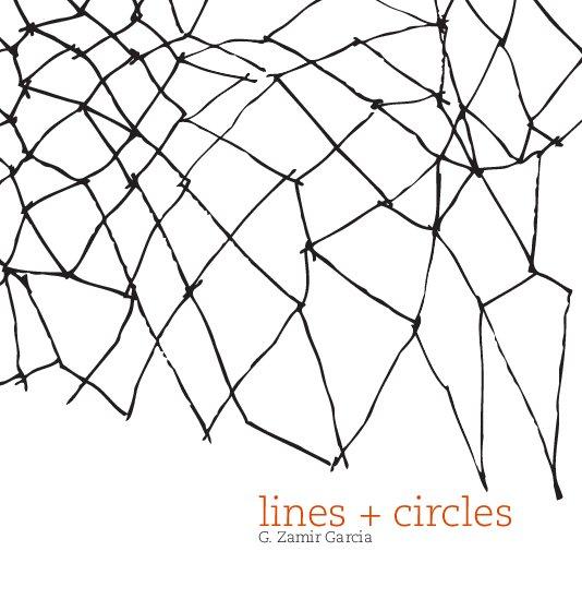 View lines + circles by G Zamir Garcia