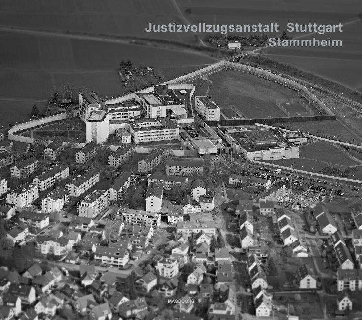 Justizvollzugsanstalt Stuttgart Stammheim nach Andreas Magdanz anzeigen