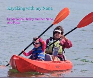 Kayaking with my Nana - photo book