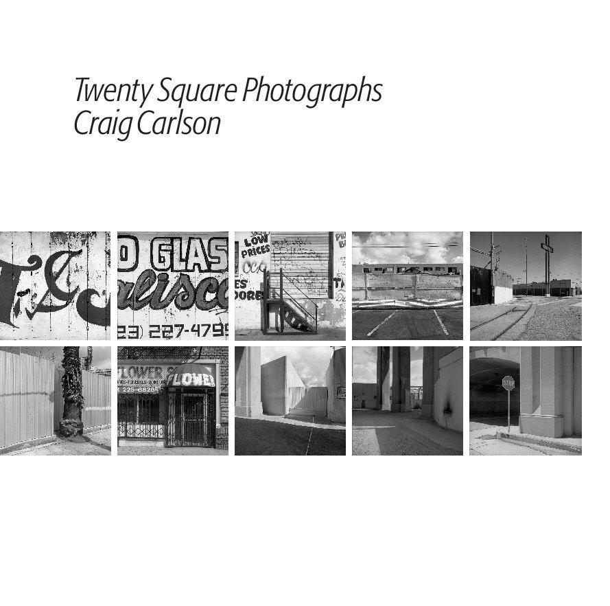 View Twenty Square Photographs by Craig Carlson