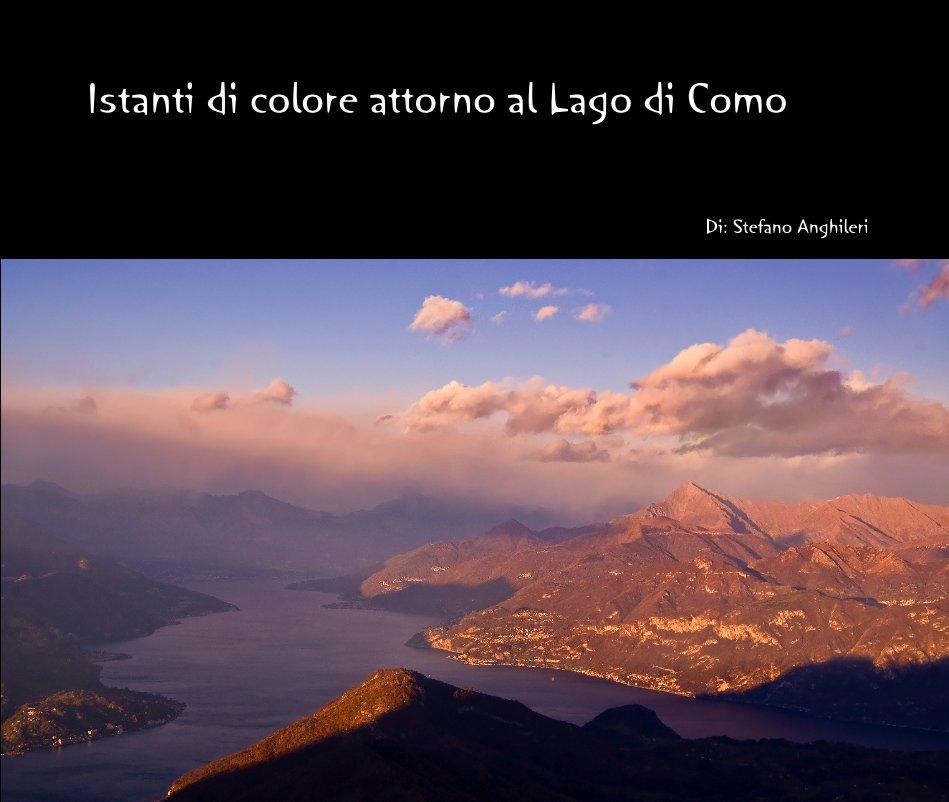 Ver Istanti di colore attorno al Lago di Como por Stefano Anghileri