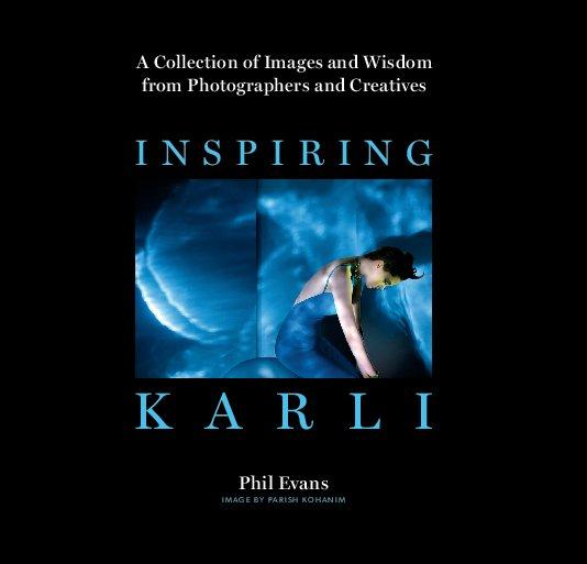 View Inspiring Karli by Phil Evans