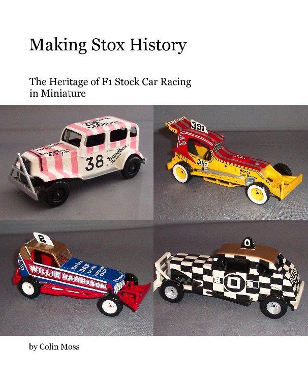 Ver Making Stox History por Colin Moss