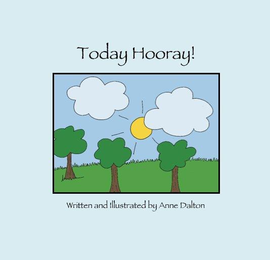 Ver Today Hooray! por A. Dalton