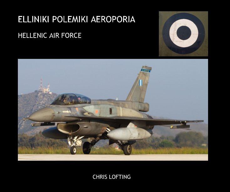 View ELLINIKI POLEMIKI AEROPORIA by CHRIS LOFTING