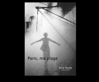 Paris, ma plage - Livres d'art et de photographie livre photo