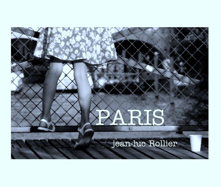 View PARIS by jean-luc Rollier