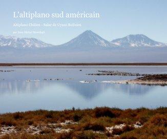 l'altiplano sud américain - Voyages livre photo