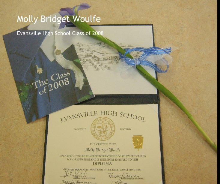 Bekijk Molly Bridget Woulfe op woulfe98