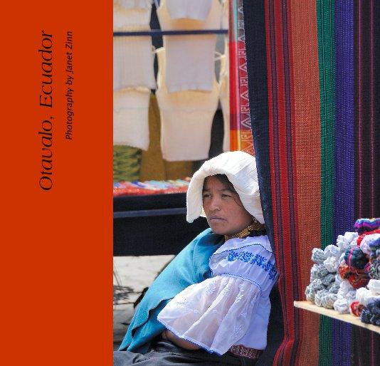 View Otavalo, Ecuador by Janet Zinn