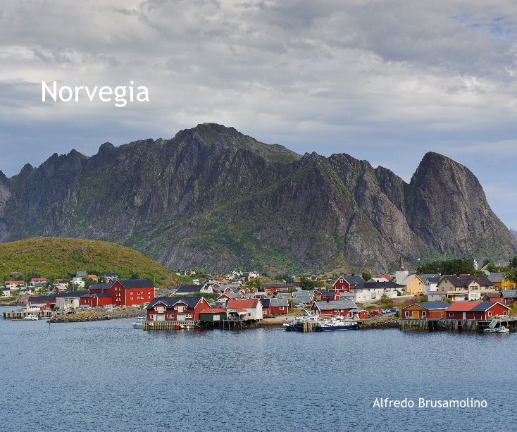 View Norvegia by Alfredo Brusamolino