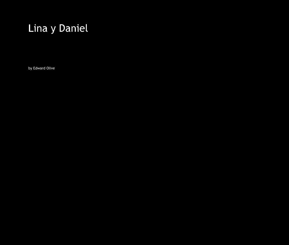 View Lina y Daniel by Edward Olive