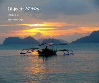 Objectif El Nido - livre photo