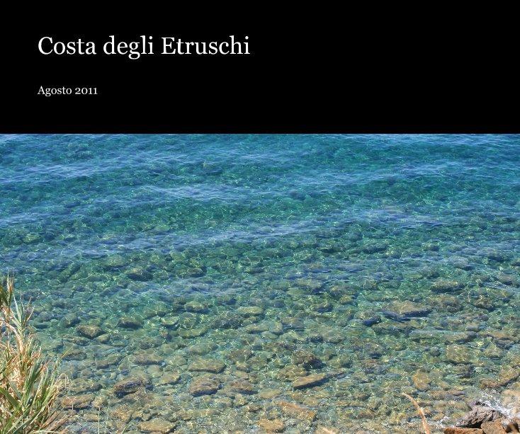 Visualizza Costa degli Etruschi di Fabio Broggi