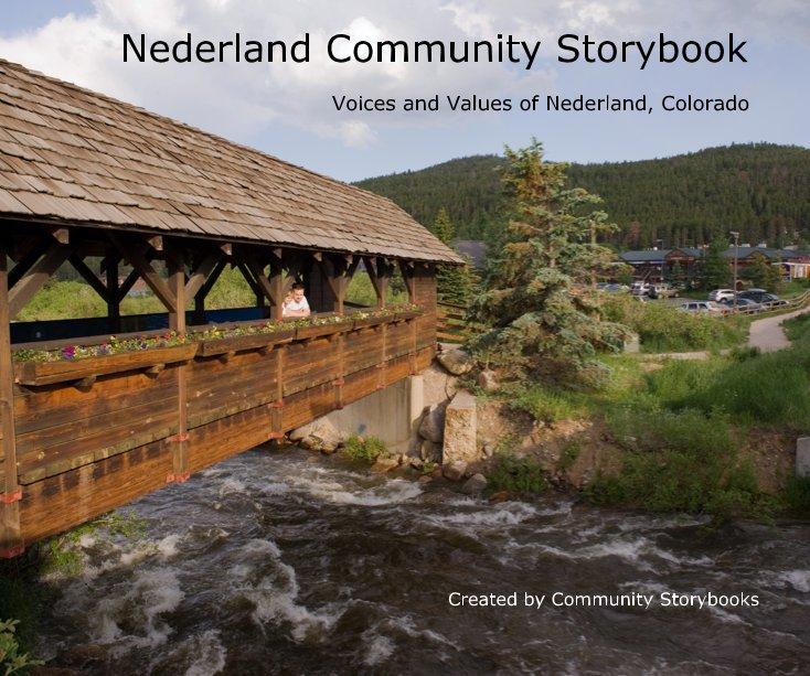 View Nederland Community Storybook by Vickie Berkley, Darcy Kitching