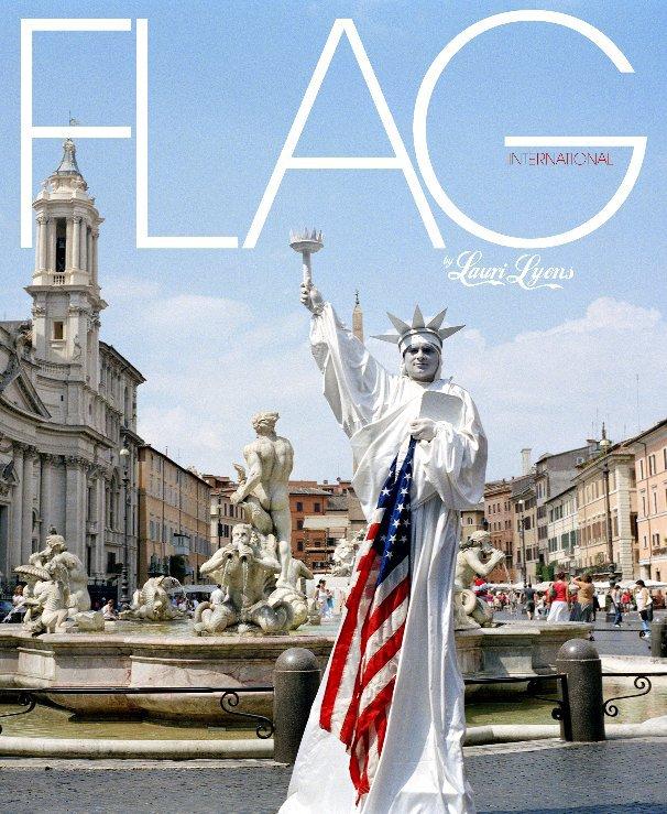 View Flag International by © Lauri Lyons
