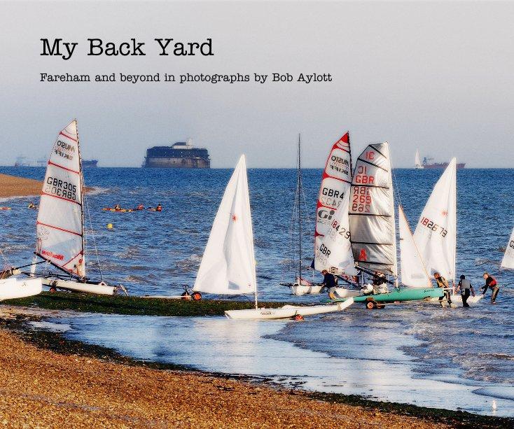 Ver My Back Yard por Bob Aylott