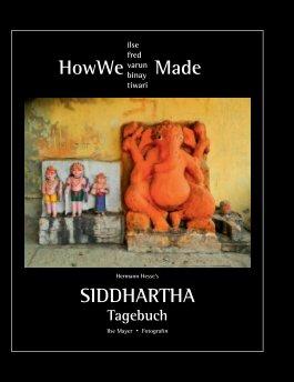Siddhartha Tagebuch - Travel photo book