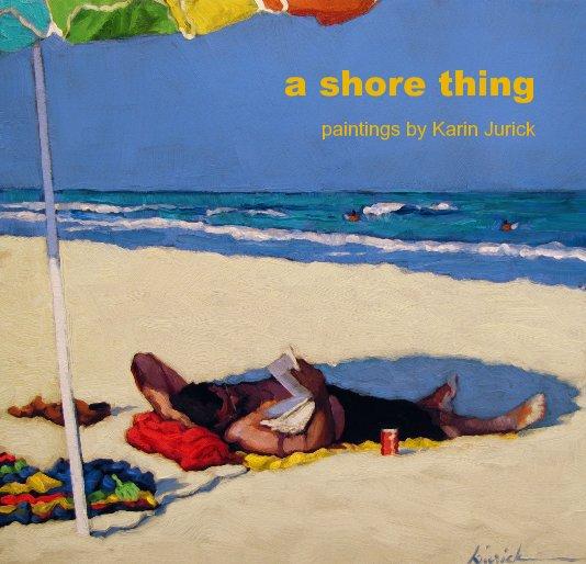 View a shore thing by Karin Jurick