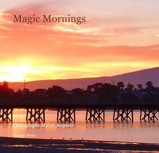 View Magic Mornings by Georgie Sharp