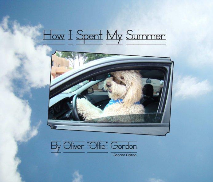 Bekijk How I Spent My Summer op Ollie Gordon