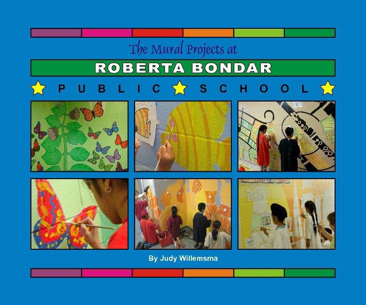 View Mural Projects at Roberta Bondar Public School by Judy Willemsma