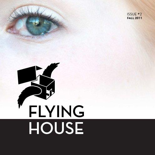 Ver Flying House Fall Issue por Flying House