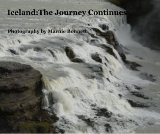 Iceland:The Journey Continues - Travel photo book