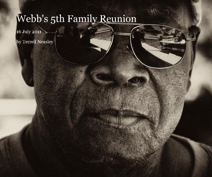 Ver Webb's 5th Family Reunion por Terrell Neasley