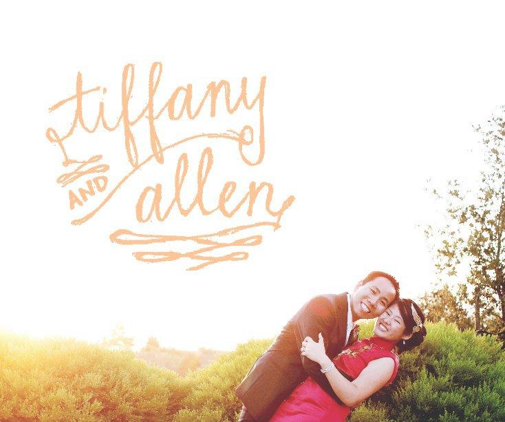 View Tiffany & Allen: the Wedding Album by tiffchin
