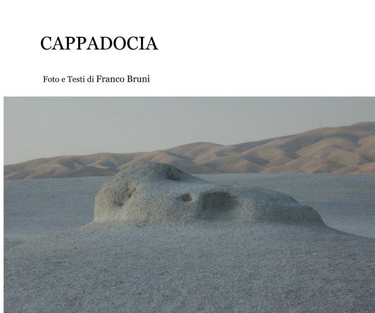 View CAPPADOCIA by Foto e Testi di Franco Bruni