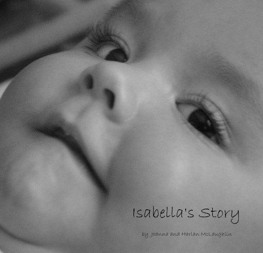 View Isabella's Story by Joanna and Harlan McLaughlin