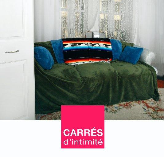 View Carrés d'intimité by Marie-Josée Roy