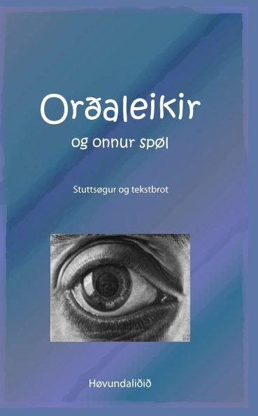 View Orðaleikir og onnur spøl by Høvundaliðið
