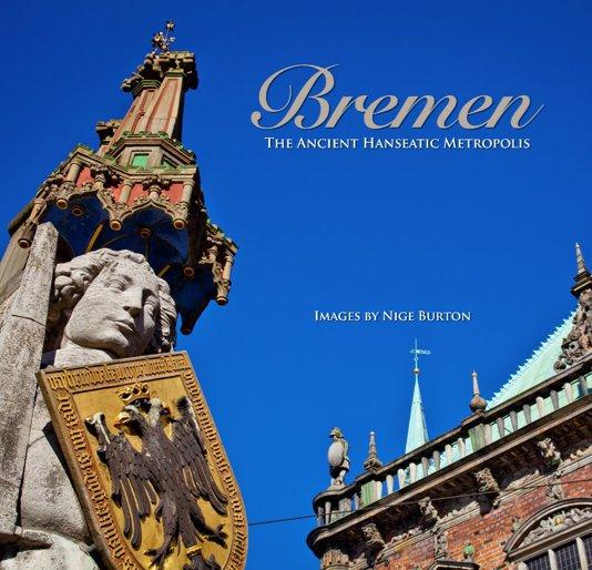 View Bremen by Nige Burton