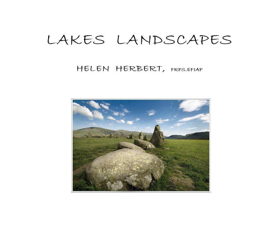 Visualizza LAKES LANDSCAPES di HELEN HERBERT, FRPS.EFIAP