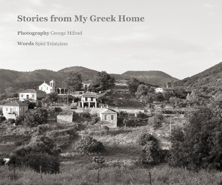 View Stories from My Greek Home by Photographer George Mifsud