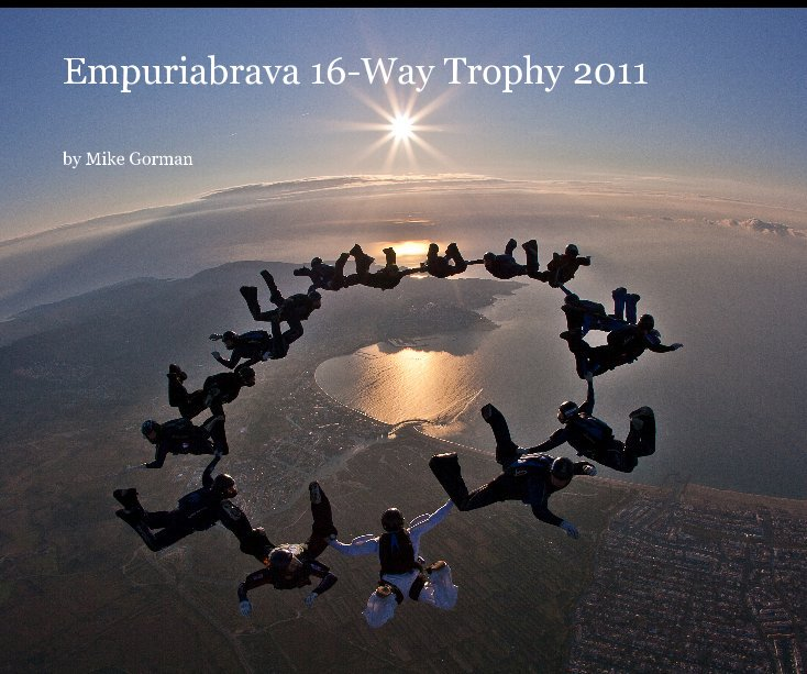 View Empuriabrava 16-Way Trophy 2011 by Mike Gorman