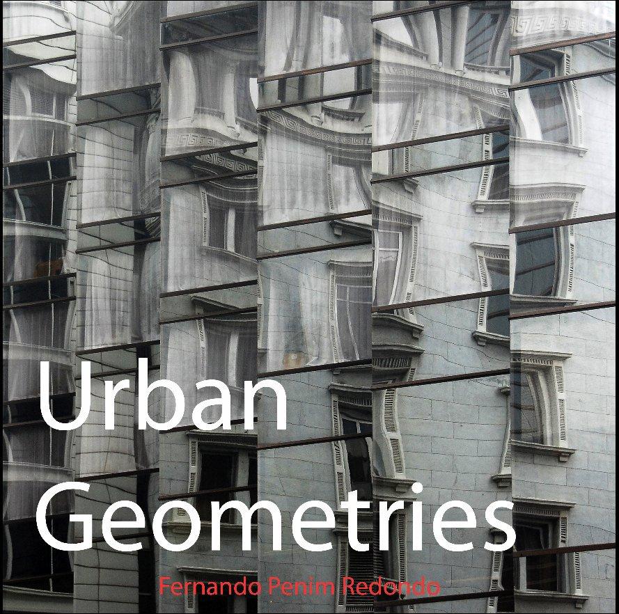 Ver Urban Geometries por Fernando Penim Redondo