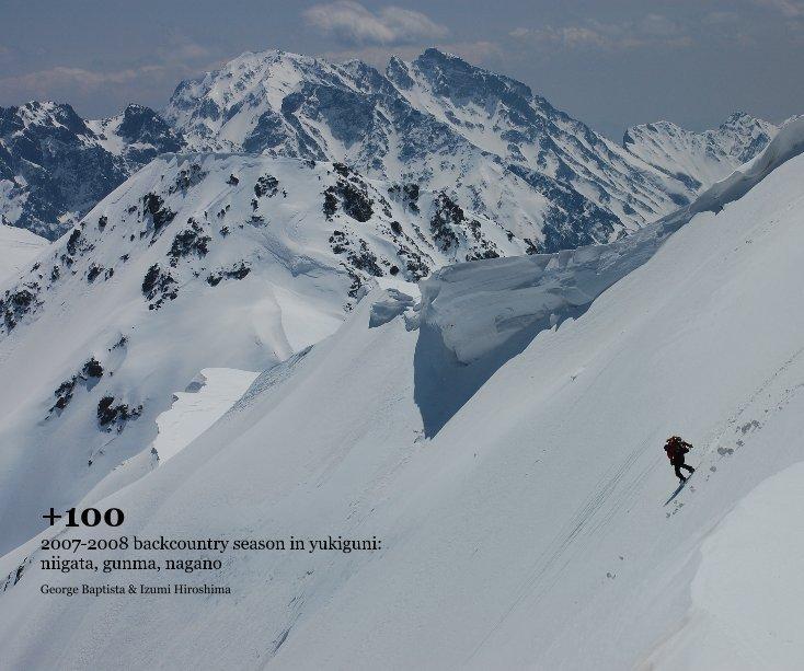 View +100: a backcountry season in japan's snowcountry by Izumi Hiroshima & George Baptista
