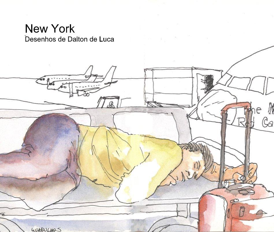 Ver New York Desenhos de Dalton de Luca por daldelu