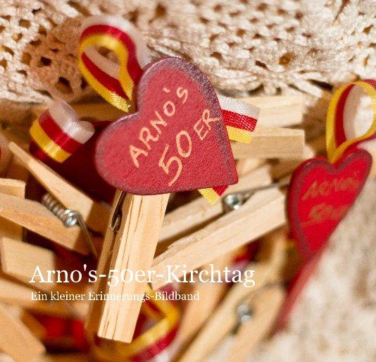 Arno's-50er-Kirchtag nach mgprojects anzeigen