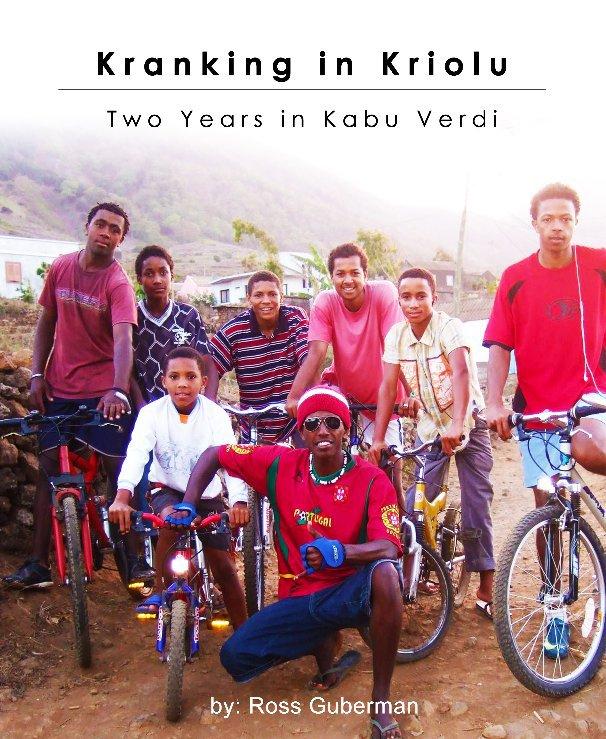 View Kranking in Kriolu by Ross Guberman