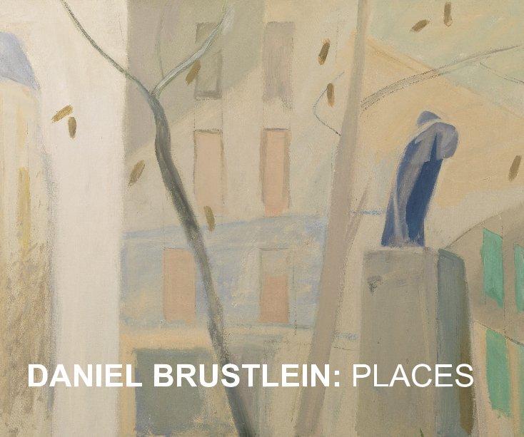 View DANIEL BRUSTLEIN: PLACES by ACME Fine Art