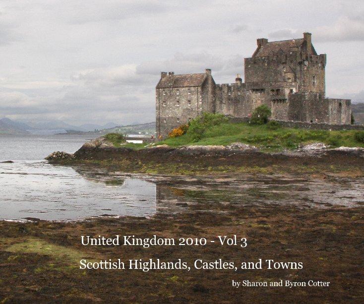 united kingdom 2010 vol 3 by sharon and byron cotter blurb books uk